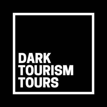 Dark Tourism Tours